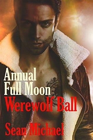 Book Cover: Annual Full Moon Werewolf Ball