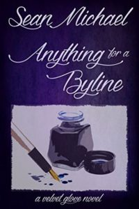 Book Cover: Anything for a Byline