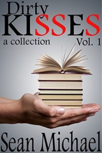 Book Cover: Dirty Kisses, Volume 1