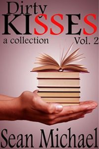 Book Cover: Dirty Kisses, Volume 2